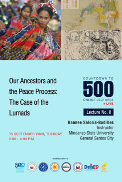 Countdown to 500 No. 8: Our Ancestors and the Peace Process: The Case of the Lumads