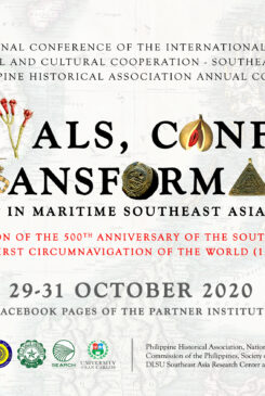 Arrivals, Conflict, & Transformation in Maritime Southeast Asia (c. 1400-1800): the 7th International Conference of the International Council for Historical and Cultural Cooperation – Southeast Asia & 2020 Philippine Historical Association Annual Conference [View Only]