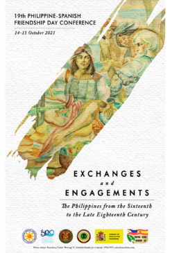 Philippine-Spanish Friendship Day 2021 | Exchanges and Engagements: The Philippines from the Sixteenth to the Late Eighteenth Century